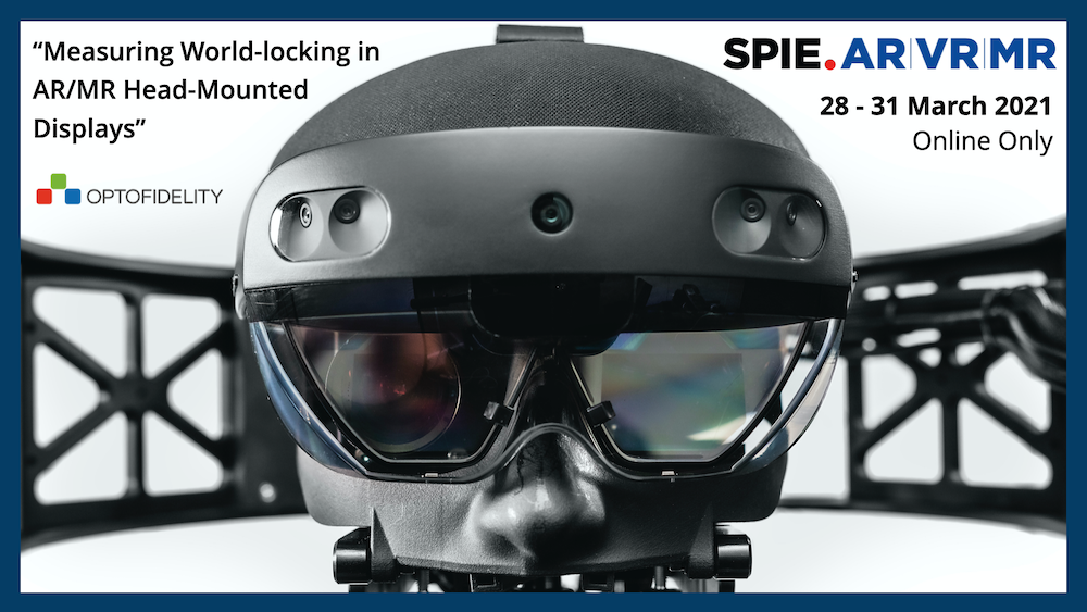 https://f.hubspotusercontent10.net/hubfs/6347010/SPIE.AR%7CVR%7CMR_2021_digital_forum_ad_OptoFidelity_Measuring_world-locking_in_AR_MR_Head-Mounted_Displays.png